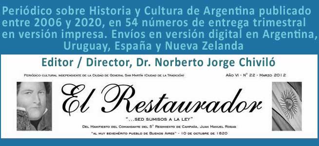 Cabecera del Periódico El Restaurador publicado por el Dr. Norberto Jorge Chiviló, en el Partido de San Martín, Provincia de Buenos Aires, Argentina