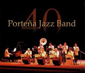 La Porteña Jazz Band, conjunto argentino de fama internacional, celebrando su 40 aniversario