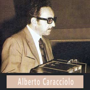 Alberto Caracciolo, gran bandoneonista, director, compositor y orquestador del tango argentino, recordado por su hija, Nélida Caracciolo