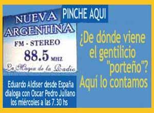 Eduardo Aldiser cuenta a Oscar Pedro Juliano en Radio Nueva Argentina de Ituzaingó, Buenos Aires, Argentina, de donde proviene el gentilicio porteño