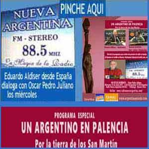 Programa especial dedicado a la provincia de Palencia, España, donde nacieron los padres del General San Martín y de donde proviene el apellido Villoldo, difundido en Radio Nueva Argentina de Ituzaingó, Buenos Aires