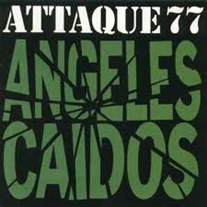 "CD ""Ängeles caidos"" del grupo de punk rock argentino Attaque 77, de Buenos Aires"