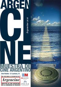 Cartel de la edición 2011 de ARGENCINE, una semana de cine argentino en Madrid, España.