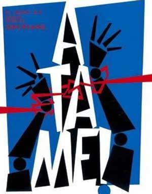 Afiche de la película Átame del cineasta español Pedro Almodóvar, creación del argentino Juan Gatti