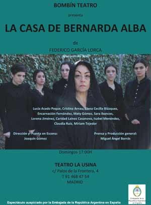 Cartel de La casa de Bernarda Alba de Bombín Teatro, con puestas en escena en España y Argentina. Dirección: Joaquín Gómez, actor, director y dramaturgo argentino