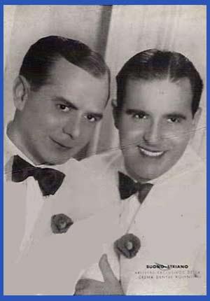 Dúo Buono Striano de humoristas rosarinos que triunfaron en Buenos Aires y toda Argentina. Rafael Buono y Salvador Striano
