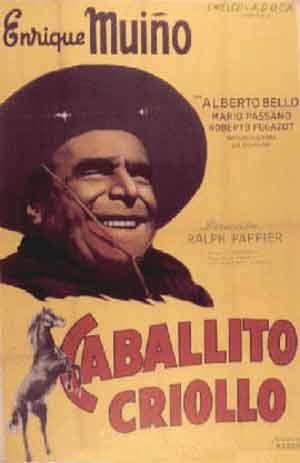 Cartel de la película argentina Caballito Criollo que tuvo a Enrique Muiño como protagonista