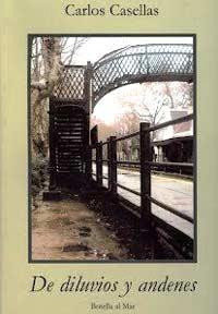 """Portada del libro """"De diarios y andenes"""" del poeta argentino Carlos Casellas"""
