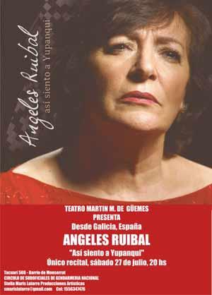 Cartel del concierto de Ángeles Ruibal, Así siento a Yupanqui, en el Teatro Martín de Güemes de Buenos Aires, Argentina, 27 de julio 2013