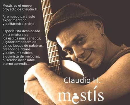 Claudio H. El mismísimo, como se lo conoce en las redes sociales - Musico - Cantautor- Nació en Buenos Aires, Argentina, vive en Madrid, España