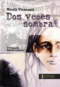 """Portada del libro """"Dos veces sombra"""", del sociólogo y escritor italiano Nicola Viceconti, edición en español"""