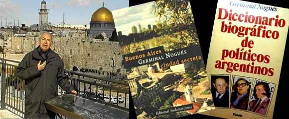 Germinal Nogués, periodista, escritor, guionista, que tuvo una importante trayectoria profesional en Argentina