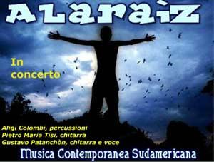 Cartel del grupo de música contemporánea sudamericana Alaraíz que integra y dirige el cantautor argentino Gusdtavo Pantachón en Brescia, Italia