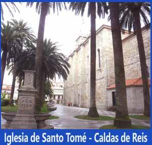 Iglesia de Santo Tomé en Caldas de Reis, Pontevedra. Itinerario del Camino Portugués de Santiago