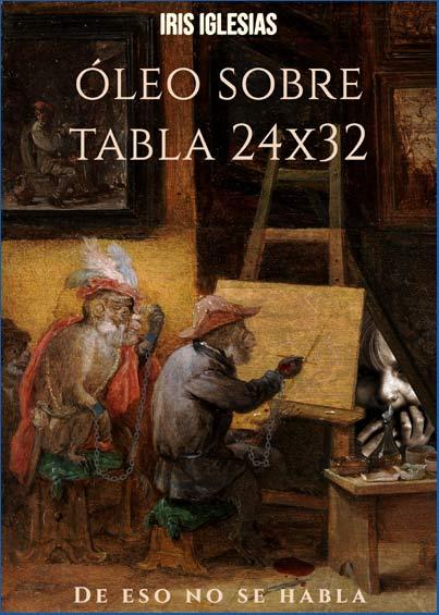Oleo sobre tabla 24x32 libro de la escritora argentina Iris Iglesias escrito y presentado en España en Marzo 2019