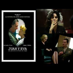 """Cartel de la película argentina """"Juan y Eva"""" que recrea la relación amorosa del Coronel Juan Domingo Perón y la actriz argentina María Eva Duarte, Evita."""