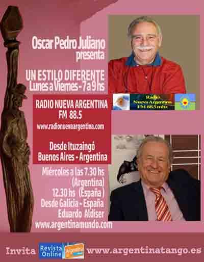 Cartel del programa de Oscar Pedro Juliano en FM Radio Nueva Argentina de Ituzaingó, Buenos Aires, Argentina, con la presentación del locutor argentino Eduardo Aldiser desde España