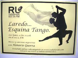 """Anuncio televisivo del programa """"Laredo... esquina Tango"""" que se emite por 107.9 Radio Laredo de Cantabria, España, los lunes a las 11.15 hs. conducido por Honorio Guerra Gómez, argentino nacido en Tigre, Provincia de Buenos Aires"""
