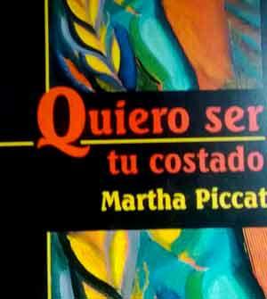 """Poemario """"Quiero ser tu costado"""" de la autora argentina Martha Piccat, de General Baldissera, Córdoba"""