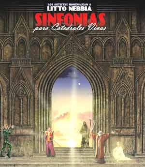 Tapa del disco Sinfonía para Catedrales Vivas en homenaje a Litto Nebbia, famoso cantautor argentino