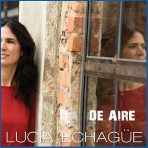 Segundo disco de la cantante argentina Lucía Echagüe que reside en Lisboa, De aire - Edición de 2016