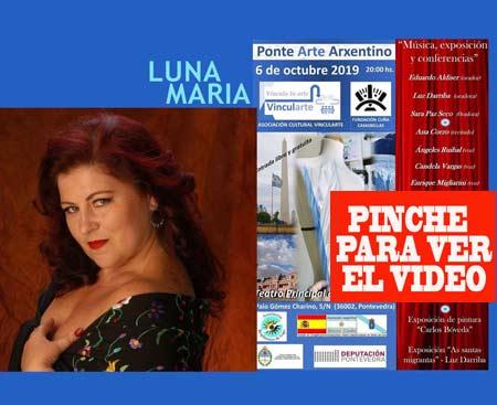 La cantante andaluza Luna María, que vivió muchos años en Argentina, se sumó al Ponte Arte Arxentino en Teatro Principal de Pontevedra, Octubre 2019
