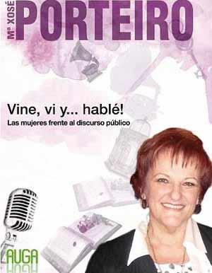 """Portada del libro de María Xosé Porteiro """"Vine, vi... y hablé"""""""