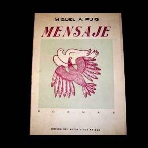 """Libro """"Mensajes"""" del poeta, dramaturgo y escritor Miguel A. Puig (Argentina - 1914/1993)"""