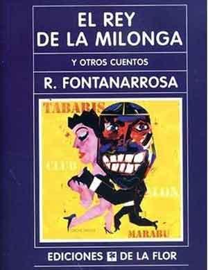 """Libro """"El rey de la milonga y otros cuentos"""" de Roberto Fontanarrosa, escritor y dibujante argentina de Rosario"""