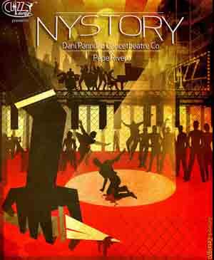 Cartel del espectáculo N.Y.Story con la presentación del elenco coreográfico del artista argentino Dani Pannullo, Teatros del  Canal, Madrid, Estreno 28 de junio 2013