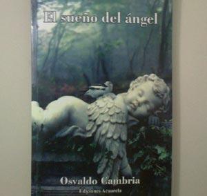 """Portada del libro de poemas """"El sueño del ángel"""" del escritor y poeta argentino Osvaldo Cambria"""