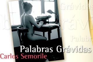 """Portada del libro """"Palabras grávidas"""" de Carlos Semorile, escritor argentino residente en Buenos Aires"""