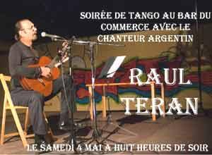 Cartel de una de las presentaciones en Francia del cantautor del tango y folklore argentino Raúl Terán, nacido en Bahía Blanca, Provincia de Buenos Aires, Argentina