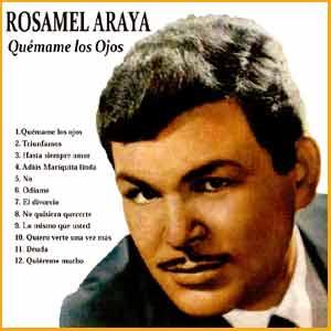 La vida de Rosamel Araya, cantante chileno de boleros, se apagó el 12 de febrero de 1996 en Buenos Aires, Argentina
