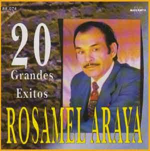 Uno de los exitosos discos de Rosamel Araya grabados en Buenos Aires, Argentina, donde vivió y murió el 12 de Febrero de 1996