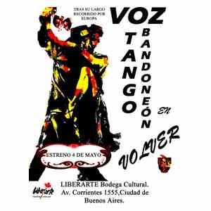 """Cartel de presentación del espectáculo """"Voz, tango, bandoneón"""", creado en España por Oscar Velasco e Iris Iglesias, al presentarse en Buenos Aires, Argentina, mayo 2012"""