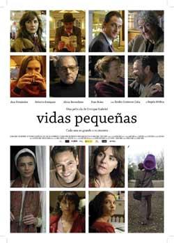 Cartel del filme VIDAS PEQUEÑAS dirigido por el cineasta argentino Enrique Gabriel