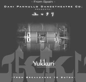 Cartel del espectáculo Yukkuri presentado por el coreógrafo argentino y su compañía en le Expo Aichi 2005 de Japón, en el Pabellón de España